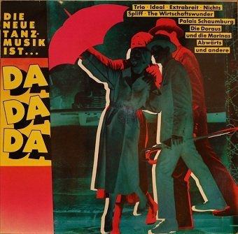 Die Neue Tanzmusik Ist...Da Da Da (LP)