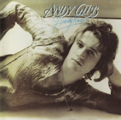Andy Gibb - Flowing Rivers (CD)
