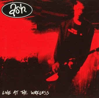 Ash - Live At The Wireless (CD)