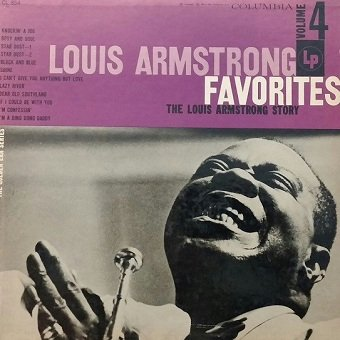 Louis Armstrong - The Louis Armstrong Story, Volume IV: Louis Armstrong Favorites (LP)