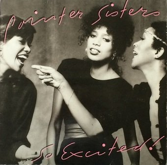 Pointer Sisters - So Excited! (LP)
