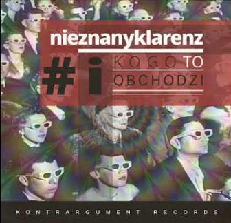 Nieznanyklarenz - I Kogo To Obchodzi (CD)
