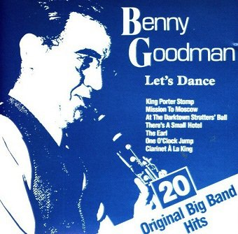 Benny Goodman - Let's Dance - 20 Original Big Band Hits (CD)