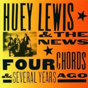 Huey Lewis & the News - Four Chords & Several Years Ago (CD)