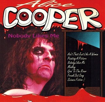 Alice Cooper - Nobody Likes Me (CD)
