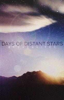 Brokenkites - Days Of Distant Stars (MC)