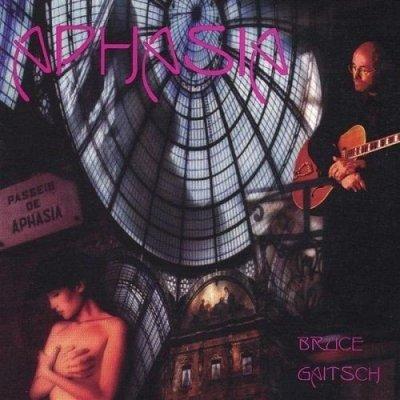 Bruce Gaitsch - Aphasia (CD)