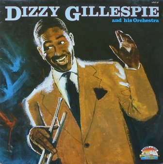 Dizzy Gillespie - Dizzy Gillespie And His Orchestra 1946-1949 (LP)