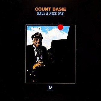Count Basie - Have A Nice Day (LP)