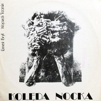 Ernest Bryll, Wojciech Trzciński - Kolęda Nocka (LP)