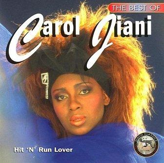 Carol Jiani - The Best Of Carol Jiani - Hit 'N' Run Lover (CD)