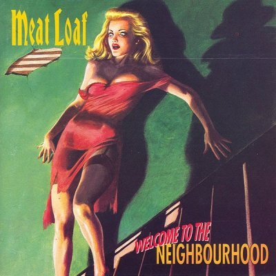 Meat Loaf - Welcome To The Neighbourhood (CD)
