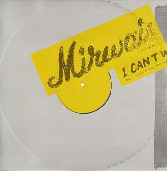 Mirwais - I Can't Wait (12'')
