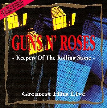 Guns N' Roses ‎– Keepers Of The Rolling Stone - Greatest Hits Live (CD)