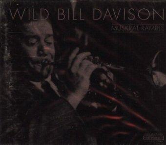 Wild Bill Davison - Muskrat Ramble (CD)