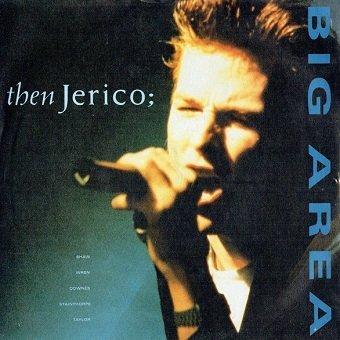 Then Jerico - Big Area (7'')