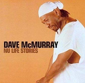 Dave McMurray - Nu Life Stories (CD)