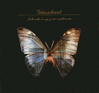 Gänsehaut - Schmetterlinge Gibt's Nicht Mehr (LP)