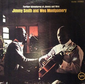 Jimmy Smith And Wes Montgomery - Further Adventures Of Jimmy And Wes (LP)