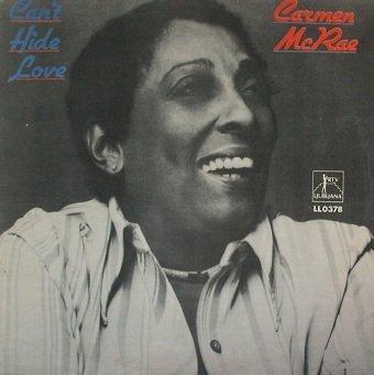 Carmen McRae - Can't Hide Love (LP)