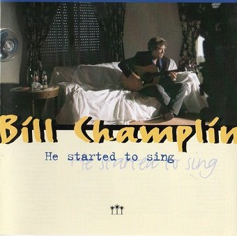 Bill Champlin - He Started To Sing (CD)