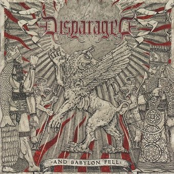 Disparaged - And Babylon Fell (CD)