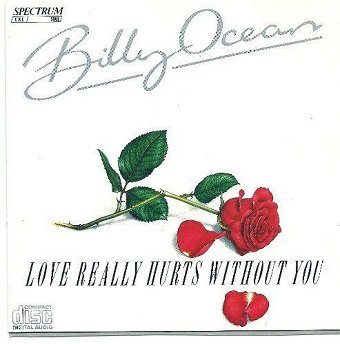 Billy Ocean - Love Really Hurts Without You (CD)