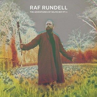Raf Rundell - The Adventures of Selfie Boy Pt. 1 (LP)