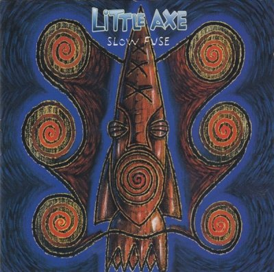 Little Axe - Slow Fuse (CD)