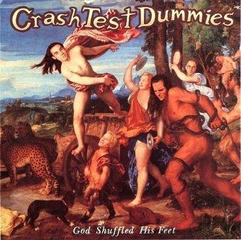 Crash Test Dummies - God Shuffled His Feet (CD)