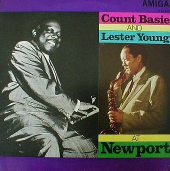 Count Basie and Lester Young - At Newport (LP)