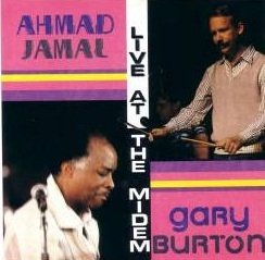 Ahmad Jamal / Gary Burton - Live At The Midem (CD)