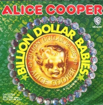 Alice Cooper - Billion Dollar Babies (7'')