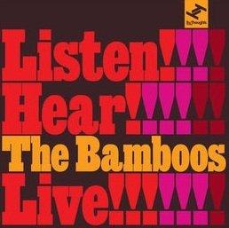 The Bamboos - Listen! Hear!! Live!!!  (CD)