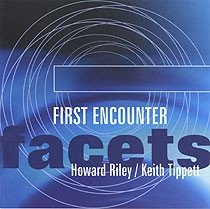 Howard Riley, Keith Tippett - First Encounter (CD)