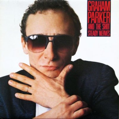 Graham Parker And The Shot - Steady Nerves (CD)