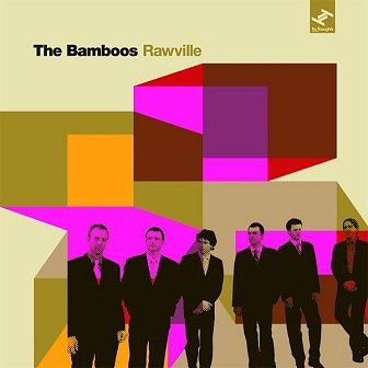 The Bamboos - Rawville (CD)