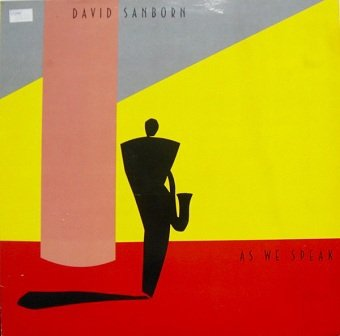 David Sanborn - As We Speak (LP)