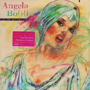 Angela Bofill - Let Me Be The One (LP)