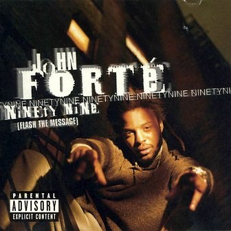 John Forté - Ninety Nine (Flash The Message) (Maxi-CD)