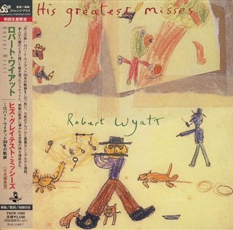 Robert Wyatt - His Greatest Misses (CD)