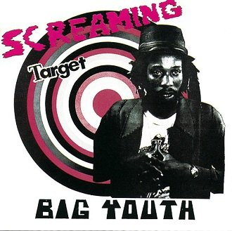 Big Youth - Screaming Target (CD)