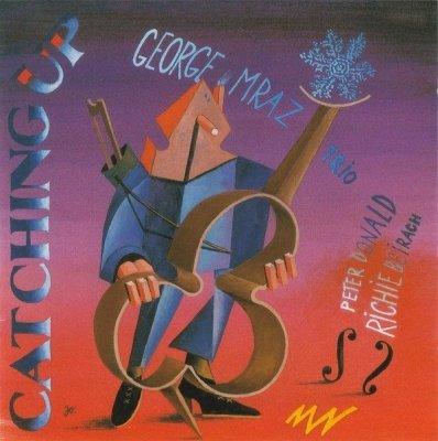 George Mraz Trio - Catching Up (CD)