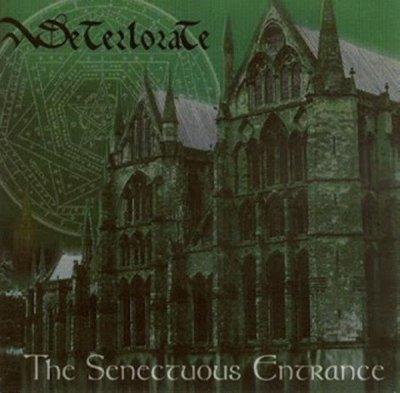 Deteriorate - The Senectuous Entrance (CD)