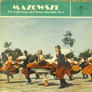Mazowsze - The Polish Song And Dance Ensemble, Vol. 4 (LP)