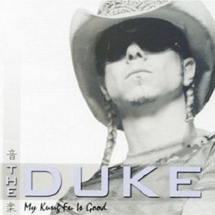 The Duke - My Kung Fu Is Good (CD)