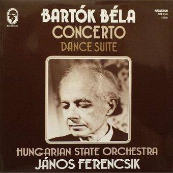 Bartók Béla - Hungarian State Orchestra, János Ferencsik - Concerto / Dance Suite (LP)