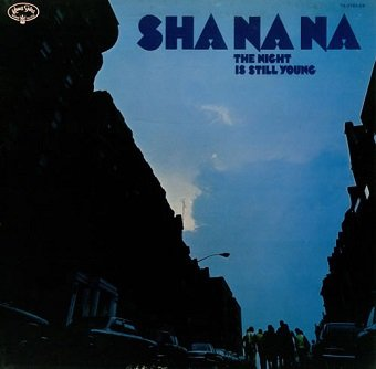 Sha Na Na - The Night Is Still Young (LP)