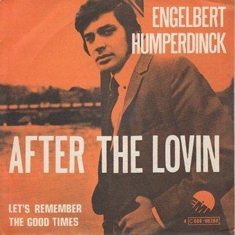 Engelbert Humperdinck - After The Lovin (7'')