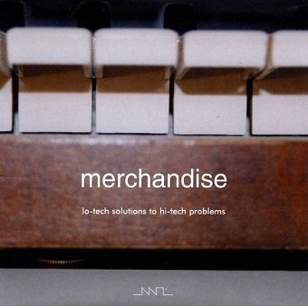 Merchandise - Lo-Tech Solutions To High-Tech Problems (CD)